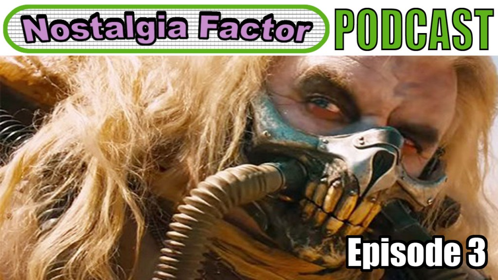 Nostalgia Factor Podcast Episode 3 banner