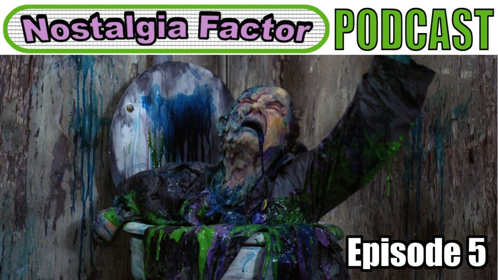 Nostalgia Factor Podcast Episode 5