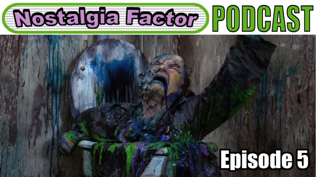 Nostalgia Factor Podcast Episode 5